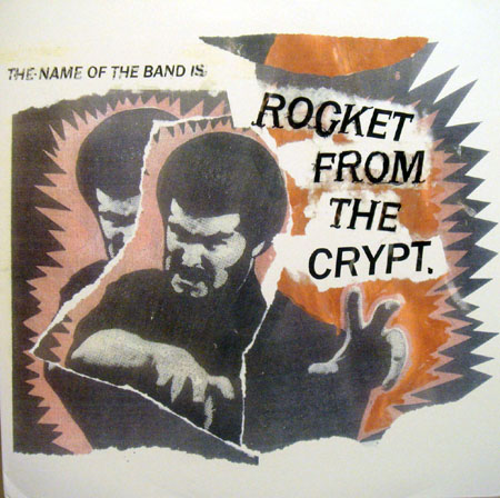 Rocket From The Crypt Discography The Name Of The Band