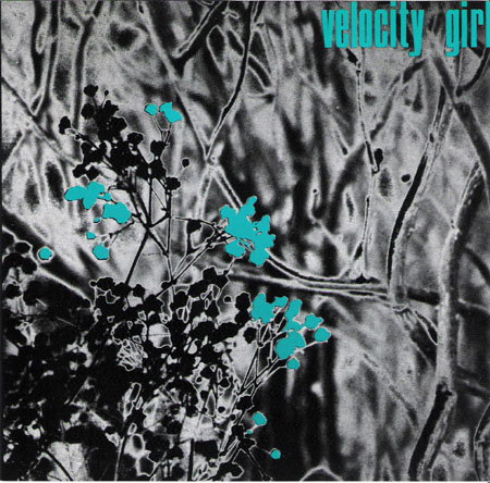 Velocity Girl Discography My Forgotten Favorite Pette