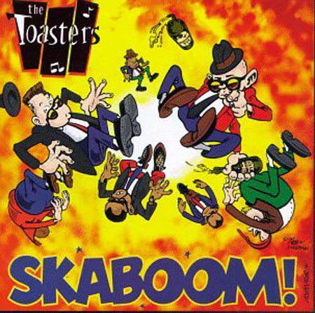 Moon Records Moon Ska Discography The Toasters Skaboom